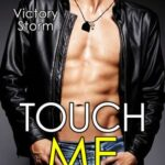 Victory Storm-touch me