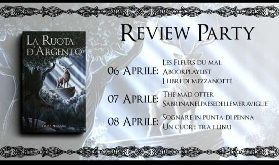Dama Berkana-La ruota d'argento-review party