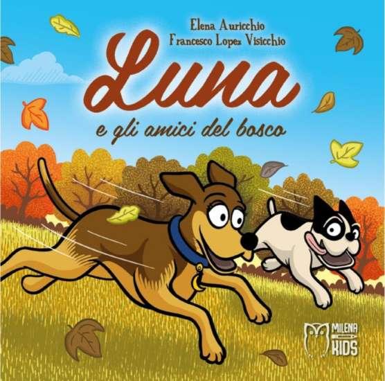 Elena Auricchio-Francesco Lopez Visicchio-Luna e gli amici del bosco