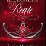Ilaria Merafina-il segreto reale