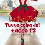Liz Mac Tea-Tutta colpa del tacco 12