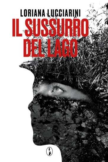 Loriana Lucciarini-Il sussurro del lago