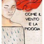 Stefania D'Angeli-come il vento e la pioggia