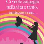 C.C.C. Dezani-Ci vuole coraggio nella vita