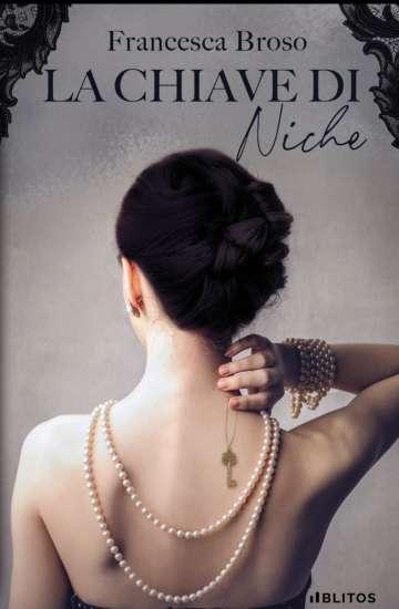 Francesca Broso-La chiave di Niche