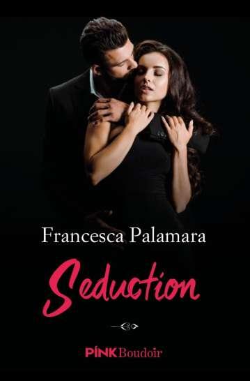 Francesca Palamara-Seduction