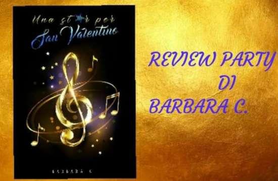 Barbara C-Una star per san valentino-review party