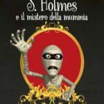 Cinzia Giorgio-S. Holmes e il mistero della mummia