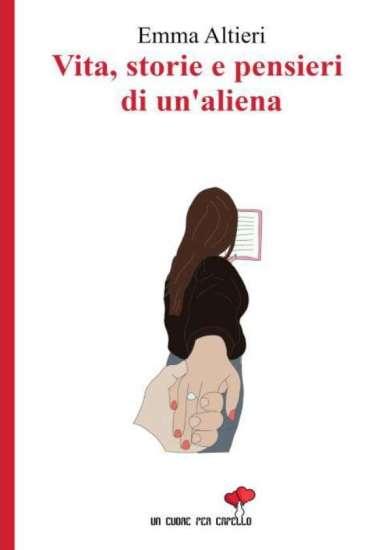 Emma Altieri-Vite, storie e pensieri di un'aliena