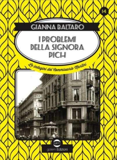 Gianna Baltaro-I problemi della signora Pich