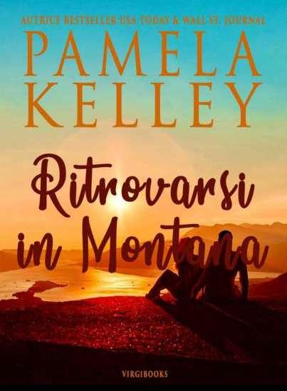 Pamela M. Kelley-Ritrovarsi in montana