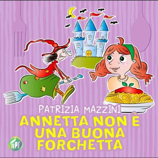 Patriza Mazzini-Annetta non è una buona forchetta