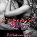 Raffaella Ieni-il colore dei tuoi respiri