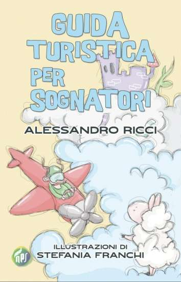 Alessandro Ricci-Guida turistica per sognatori
