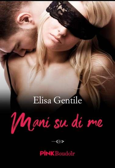 Elisa Gentile-mani su di me