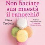 Elisa Trodella-non baciare sua maestà il ranocchio