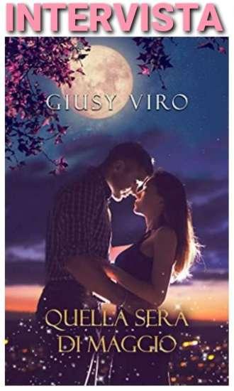 Giusy Viro-Quella sera di maggio-intervista