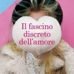 Grazia Cioce-il fascino discreto dell'amore