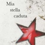 Maria Antonietta Macciocu-Mia stella caduta