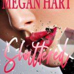 Megan Hart-Shattered