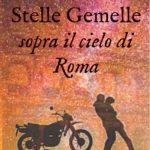 lisa negrelli-stelle gemelle sopra il cielo di roma
