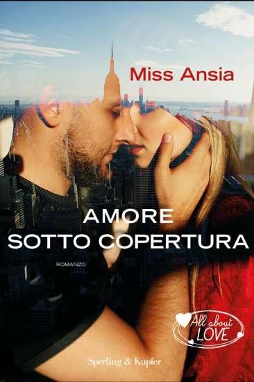 miss ansia-amore sotto copertura