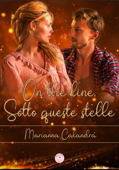 Marianna Calandra-On the line, Sotto queste stelle
