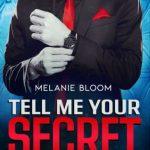 Melanie Bloom-Tell me your secret