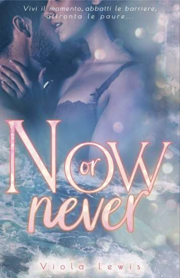 viola lewis-now or never